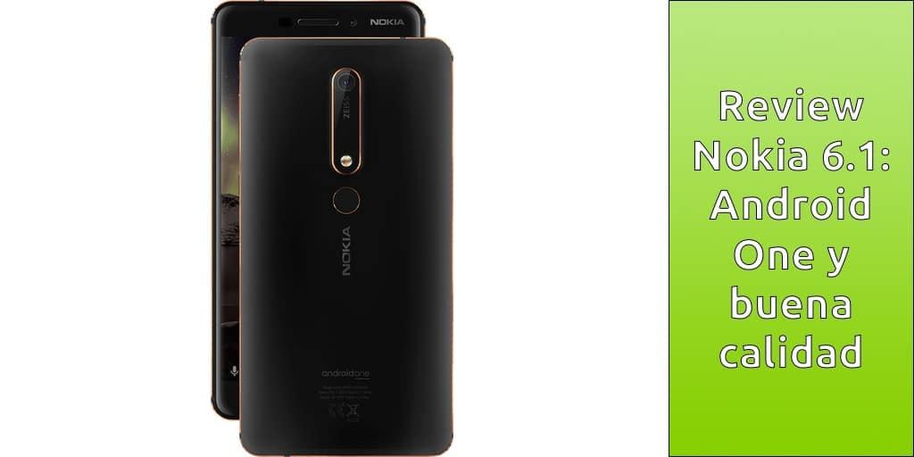 Nokia 6.1: Nuevo modelo con Android One y buena calidad